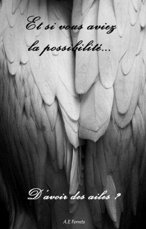Et si vous aviez la possibilité d'avoir des ailes ? by AE-Ferrets