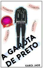 A Garota de Preto by Stayde