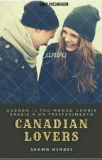 CANADIAN LOVERS/Shawn Mendes/IN REVISIONE by EngylovesMagcon