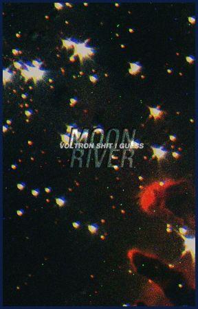 Moon River | voltron by dekuology