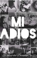 Mi adiós by ChristinaAlvarez504