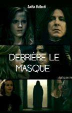 DERRIÈRE LE MASQUE [ SEVMIONE ] by Princesse-reveuse-1