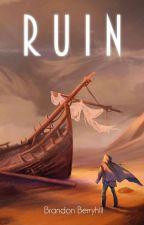 Ruin (Book 1) by Xbwalker