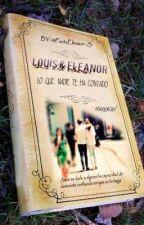 Louis y Eleanor: Lo Que Nadie Te Ha Contado by factsecalder