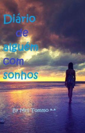 Diário de alguém com sonhos by zulaychannel