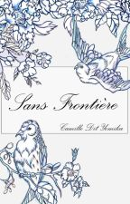 Sans Frontière by Camille-Dit-Yomika