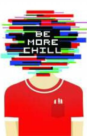 Be More Chill Script  by M9dV1rus