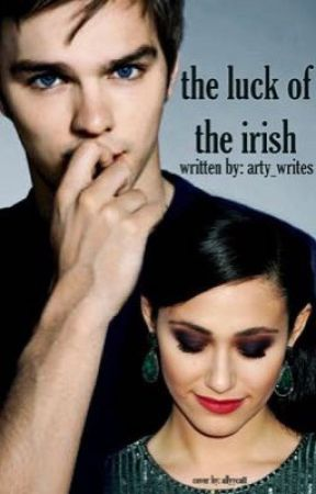 The Luck of the Irish {Sequel to Kiss Me, I'm Irish} by arty_writes