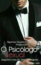 O Psicologo Sexual.(CONCLUIDO) by EuSouUmUnicornio