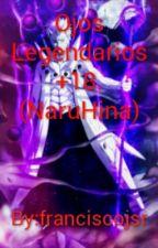 Ojos Legendarios +18. (NaruHina) by franciscojsr