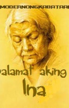 Salamat Aking Ina [Tula-tulaan] - Wattpad