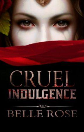 Cruel Indulgence [Wattys 2015] by salonisaran