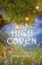 High Coven (High Witch Book 3 - Sample) by MonaHanna