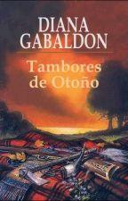 4- Tambores de otoño (Drums of Autumn) Diana Gabaldon by PauPau_Crown