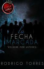 La Fecha Marcada by RodT-R