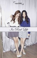 [TRANS] IN REAL LIFE | ✓ by YangLee21