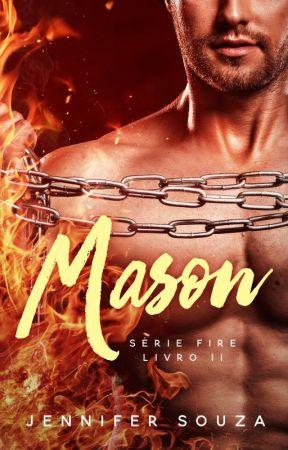 Mason - Série Fire - Volume 2 (degustação) by JenniferSouzaAutora
