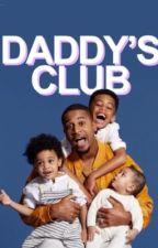 Daddy's Club by sensational_