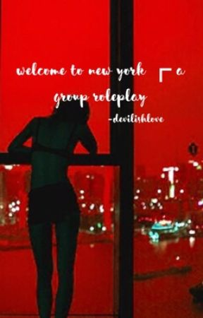 welcome to new york ☡ r o l e p l a y by lyds-stilinski
