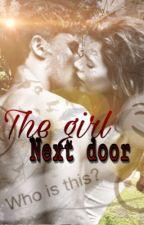 The Girl Next Door by ItzAshley1805