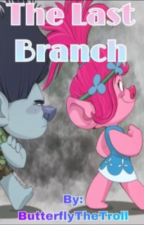 The Last Branch  by ButterflytheTroll