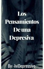 †MIS PENSAMIENTOS DE DEPRESIVA†... by chicasad_4ever