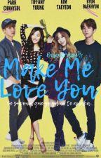 Make Me Love You《Baekyeon백연》 by BelenCrazy9