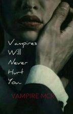 Vampires Will Never Hurt You||Terminada. by vampiremcr_official