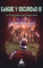 La Venganza del Emperador by ducexxx