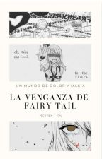 La traición de ¿Fairy tail?  by Bonet25