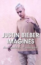 Justin Bieber Imagines by drewsaddict
