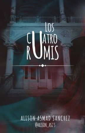 Los Cuatro Rumis by alison_as23
