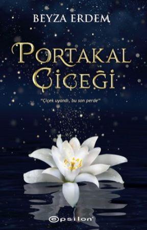 Portakal Çiçeği - KİTAP OLUYOR by BeyzaErdem