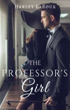 The Professor's Girl by HarleyLaroux