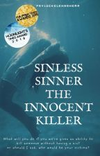 Sinless Sinner ( The Innocent Killer ) by psylockeLehnsherr