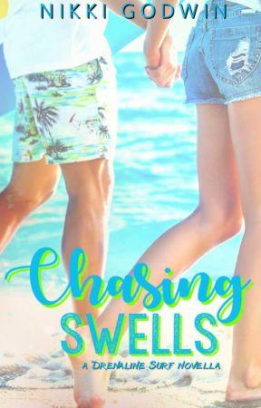 Chasing Swells (Drenaline Surf novella) by NikGodwin