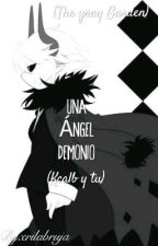 """una angel demonio"" //kcalb y tu\\ (the gray garden) by Erikathecatbat"