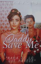 Daddy, save me. by Hxrry_96