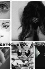 I never said goodbye by prettebr