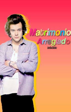 Matrimonio Arreglado |Book One| by IxToxic