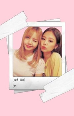 JenLisa:Just Hold On by JenLisaIsReal9796
