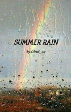 SUMMER RAIN by Gfrxd_02