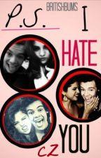 P.S. I hate you (CZ PŘEKLAD) •Harry Styles• by _vykoukalova__