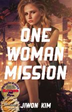 One Woman Mission by AnneShirleyFan
