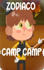* Zodiaco *  -  Camp Camp by Andryyx13
