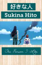 Sukina Hito (The Person I Like) by illumi_is_life