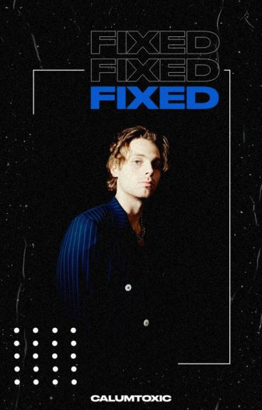 fixed | luke hemmings | secuela de she