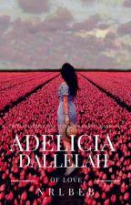 ADELICIA DALLELAH by adararosed