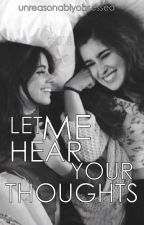 Let me hear your thoughts [camren - au] by unreasonablyobsessed
