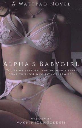 Alpha's Babygirl by MachineGunGoddess